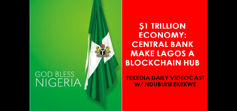 Central Bank of Nigeria Make Lagos A Blockchain Hub [Video]