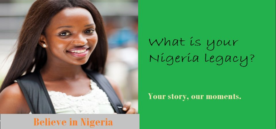 What Is Your Nigeria Legacy? Your Story, Our Moments