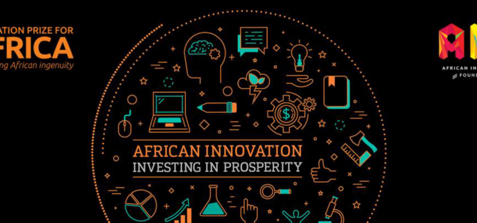 Ghana to Host the 6th Innovation Prize for Africa Event in July 2017