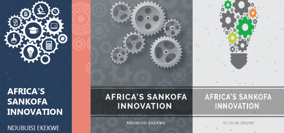"Suggestions for Cover of ""Africa's Sankofa Innovation"" Book"