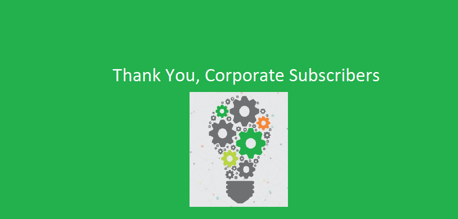 Thank You, Corporate Subscribers