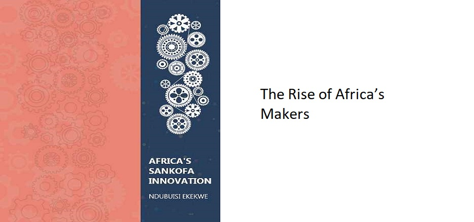 6.0 – The Rise of Africa's Makers