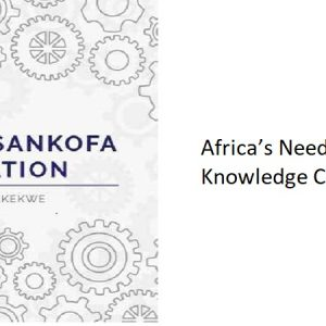 1.1 – Africa's Need for Knowledge Creation