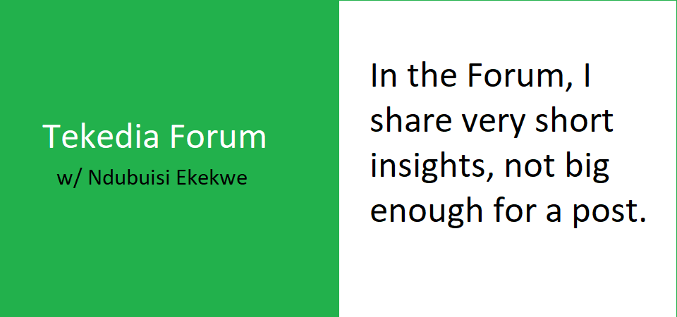 We've Launched Tekedia Forum