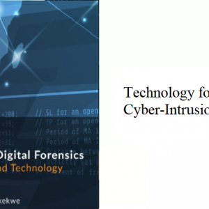 6.3 – Technology for Preventing Cyber-Intrusion