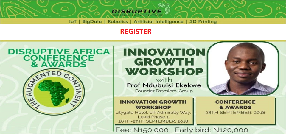 [REGISTER] Disruptive Africa's Innovation Growth Workshop w/ Prof Ndubuisi Ekekwe, Lagos, Sept'18