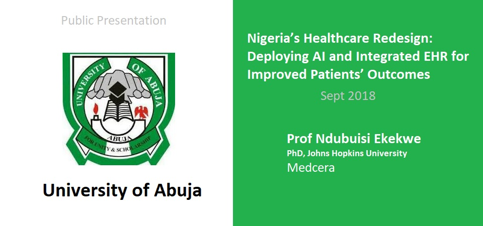 A Presentation in College of Health Sciences, University of Abuja, Scheduled
