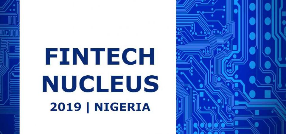 Nigeria's 2019 Fintech Nucleus – Payments, Insurtech, and AI