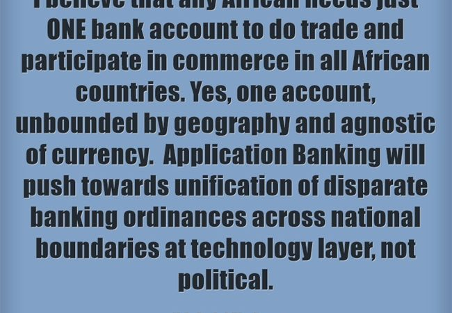 The Destination: One African, One Bank Account, for All African Countries.