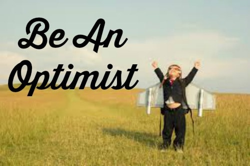Optimism Is Still Your Best Bet
