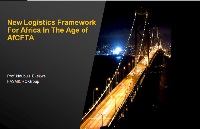 New Logistics Framework For Africa In The Age of AfCFTA