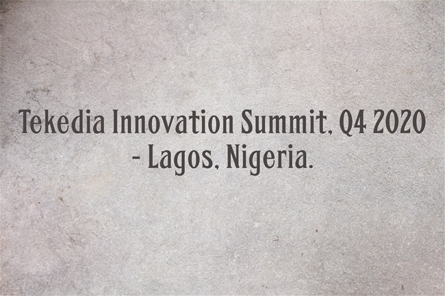Tekedia Innovation Summit, Lagos Coming in Q4 2020