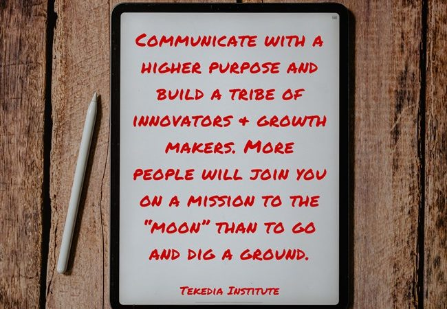 Give Your Team a PURPOSE and never a role!