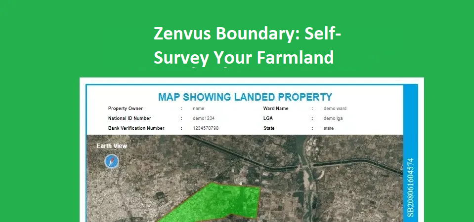 Zenvus Boundary: Self-Survey Your Farmland