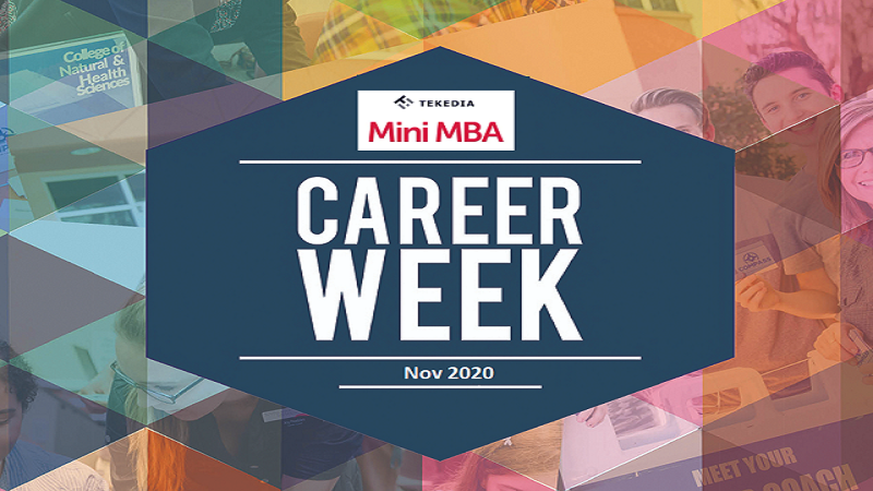 Tekedia Mini-MBA Career Week Coming Nov 2020