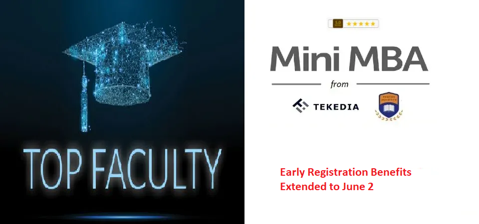 Tekedia Mini-MBA Early Registration Extended to June 2. Register & Get free 2 Books and Facyber Course