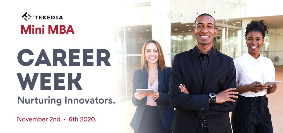 Tekedia 2020 Career Week Is Set For Next Week