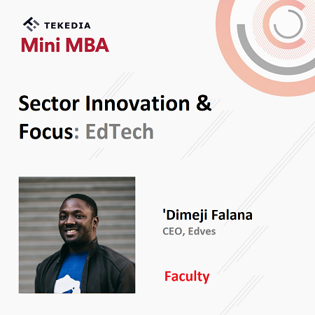 Edves CEO To Lead Session On EdTech In Tekedia Mini-MBA