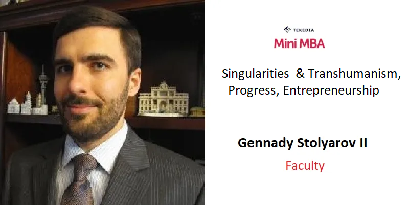 Tekedia Mini-MBA Faculty Shares His Session Outline on Singularities and Entrepreneurship