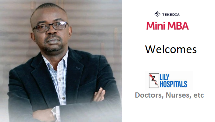 Tekedia Mini-MBA Welcomes Lily Hospitals