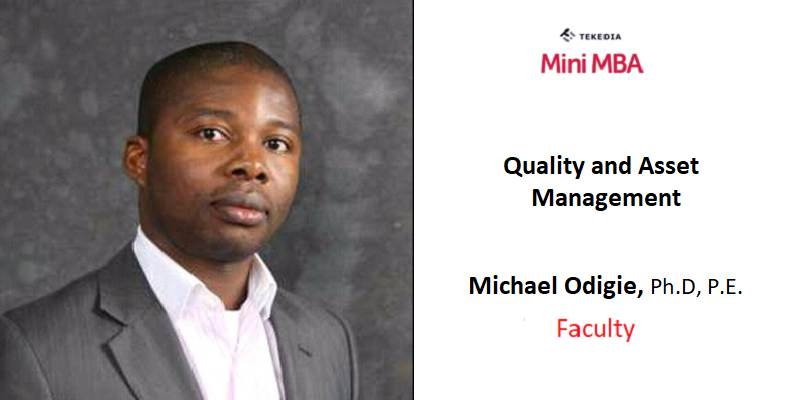 A Quality Expert To Teach Quality & Asset Management in Tekedia Mini-MBA