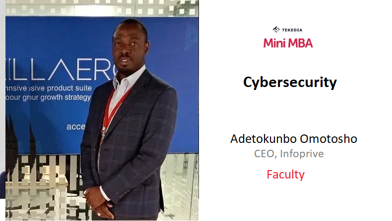 CEO of Infoprive To Lead Cybersecurity Session In Tekedia Mini-MBA