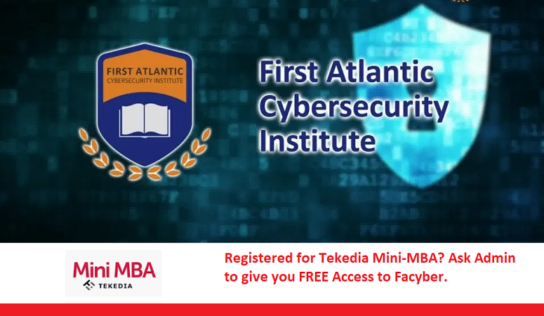 Remember The FREE Facyber Cybersecurity Course with Tekedia Mini-MBA Registration