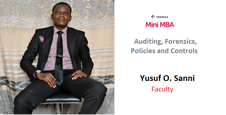 An Audit Chief To Lead Auditing, Forensics, Policies & Controls Session in Tekedia Mini-MBA