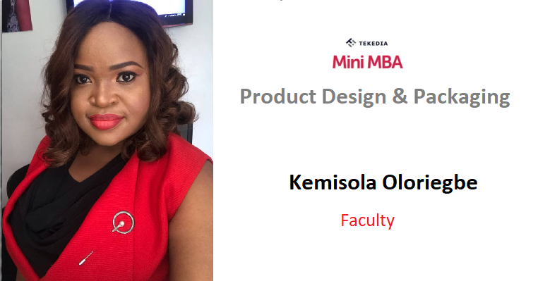 A Packaging Expect Will Teach Product Design & Packaging During Tekedia Mini-MBA