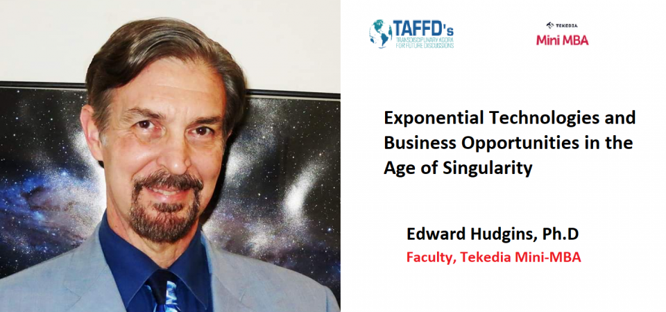 A Futurist Will Teach Tekedia Mini-MBA Course On Singularity