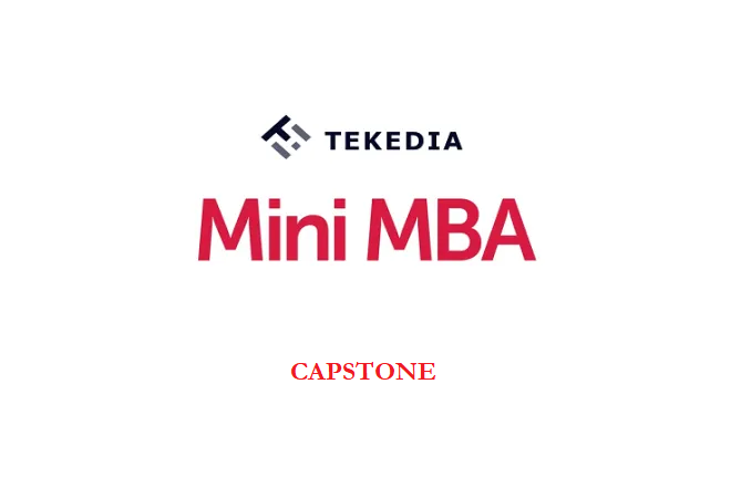 Capstone for Tekedia Mini-MBA Certificate Courses
