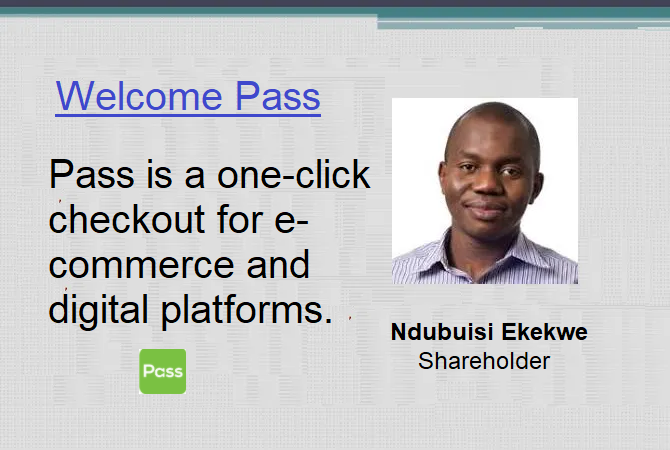 Ndubuisi Ekekwe Takes Equity in Pass, A PayTech Startup