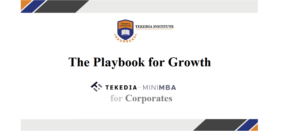 The Playbook for Growth – Tekedia Mini-MBA for Corporates