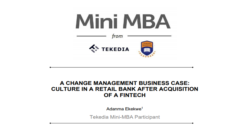 A Change Management Business Case: Culture in A Retail Bank After Acquisition of a Fintech