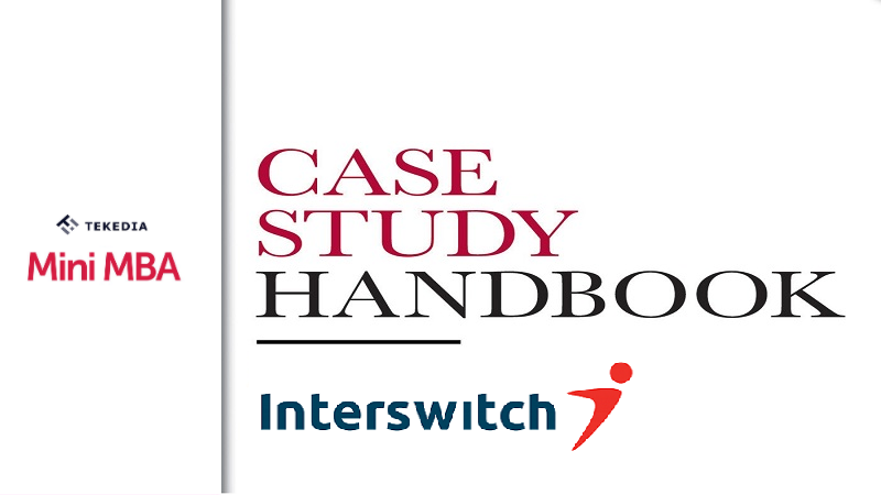 The Case Study of Interswitch – Tekedia Institute