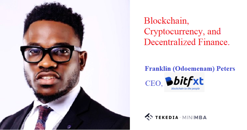 Blockchain, Cryptocurrency, and Decentralized Finance At Tekedia Institute