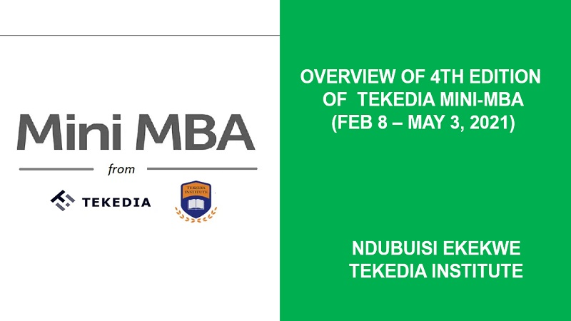 Overview of 4th Edition of Tekedia Mini-MBA (Feb 8 – May 3, 2021) [Video]