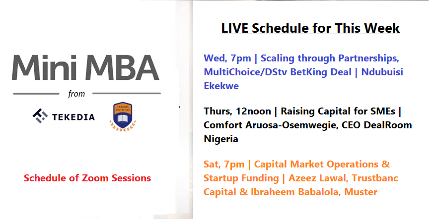 Tekedia Live Schedule for This Week: Funding, Partnership & Capital Markets, New Faculty