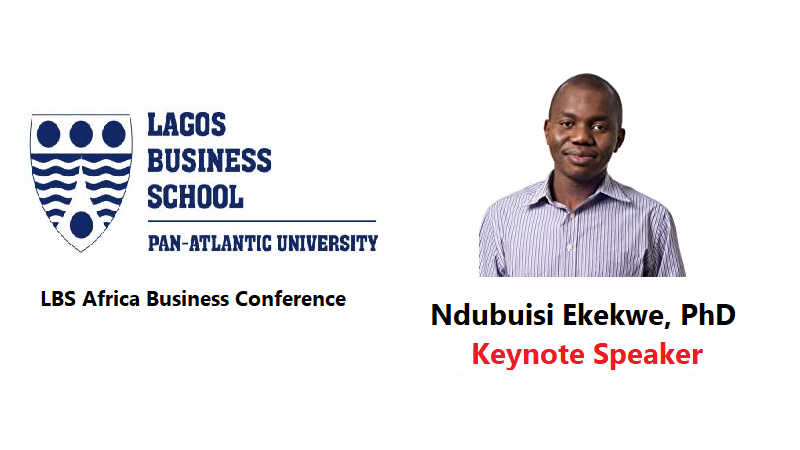 Ndubuisi Ekekwe to Deliver Keynote in Lagos Business School's African Business Conference