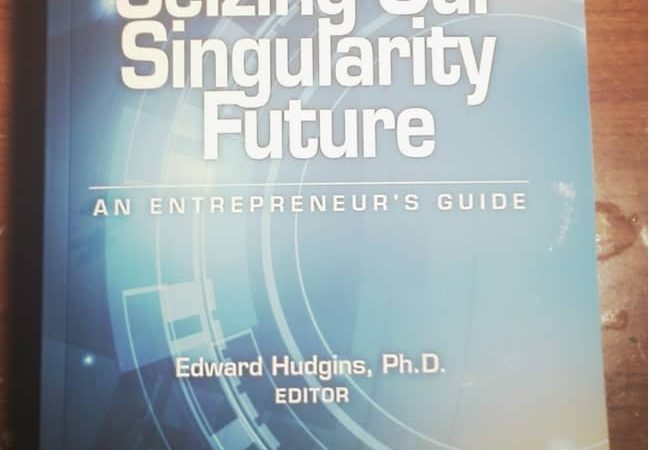 "My Copy of ""Seizing Our Singularity Future"" Book"