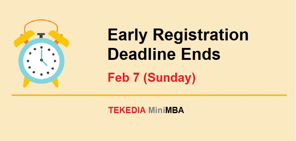 Tekedia Mini-MBA Early Registration Benefits End Today – Feb 7