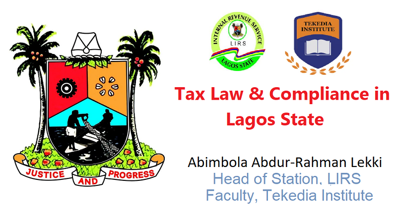 Tax Law & Compliance in Lagos State – A New Course At Tekedia Institute