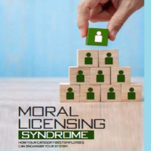 Handling the Moral Licensing Syndrome in an Organization: A Peep into Ismail Tiamiyu's New Guide Book