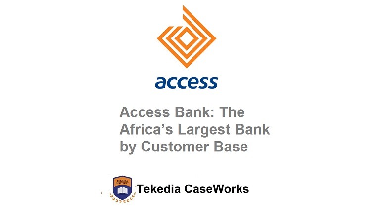 Access Bank: The Largest Africa Bank by Customer Base