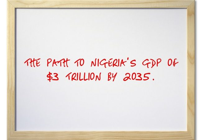 The Path to Nigeria's GDP of $3 Trillion by 2035