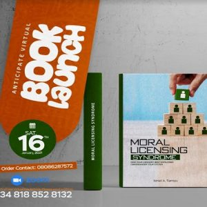 Commendations, Encomiums as Tiamiyu Launches book on Moral Licensing Syndrome