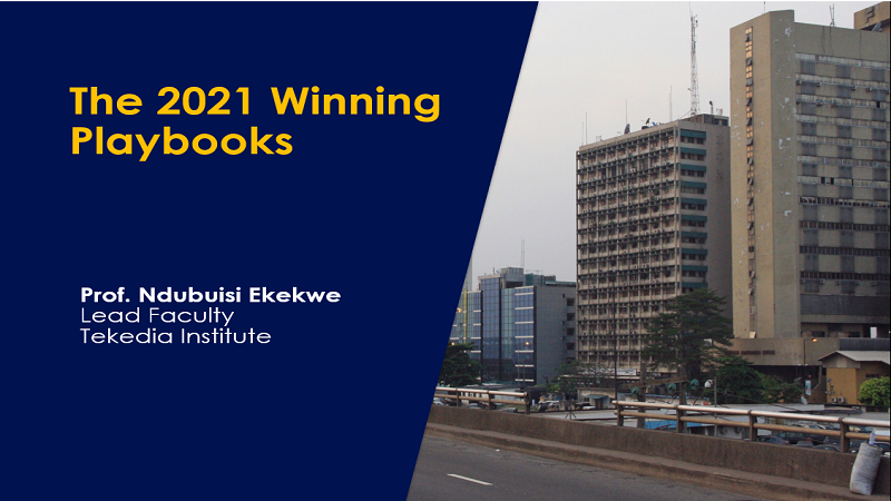 Join 2021 First Tekedia Live – The 2021 Winning Playbooks