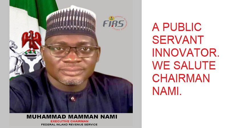 Muhammad Mamman Nami of FIRS Is A Public Servant Innovator for Nigeria – Congrats