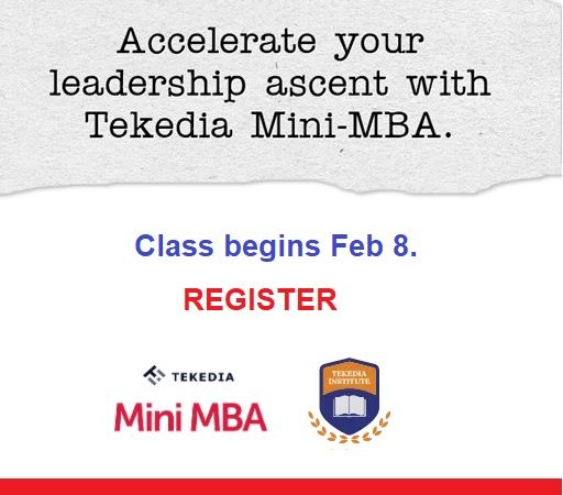 Accelerate Your Leadership Ascent With Tekedia Mini-MBA