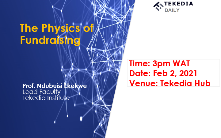 The Physics of Fundraising – Ndubuisi Ekekwe – Tekedia Daily [Video]